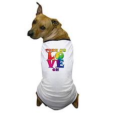 Love On Dog T-Shirt