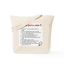 You're A Nurse If... Tote Bag