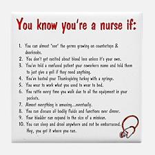 You're A Nurse If... Tile Coaster