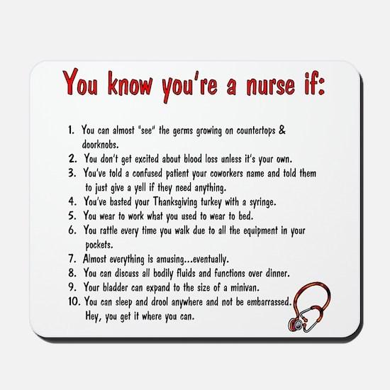 You're A Nurse If... Mousepad