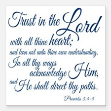 """Trust  in the Lord Square Car Magnet 3"""" x 3"""""""