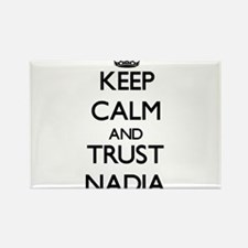 Keep Calm and trust Nadia Magnets