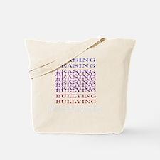 Teasing=Bullying (Dark) Tote Bag