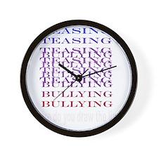 Teasing=Bullying (Dark) Wall Clock