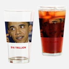 I thought you said 16 TRILLION Dark Drinking Glass