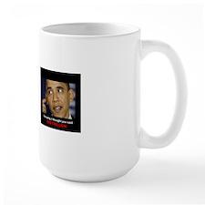 I thought you said 16 TRILLION Mug Mug