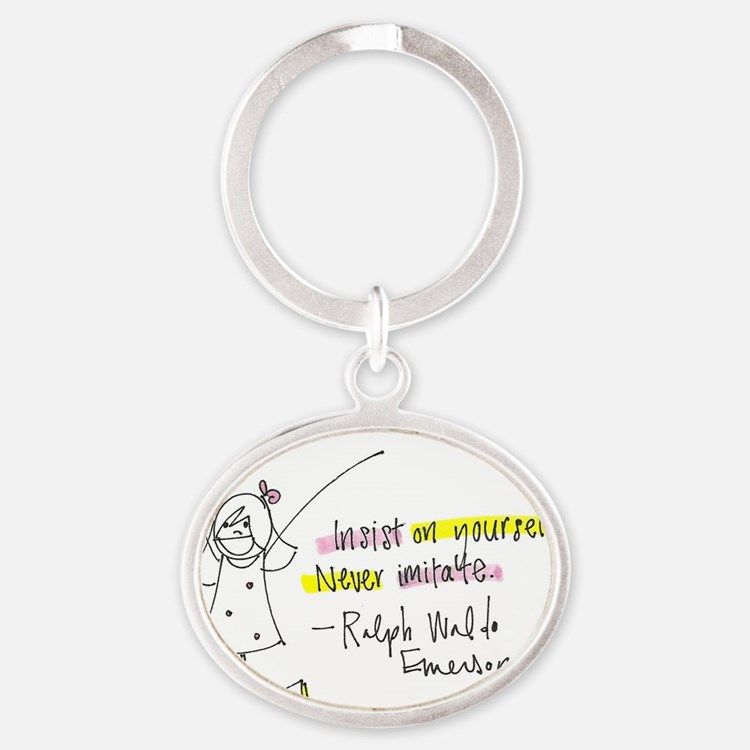 Insist on Yourself Oval Keychain