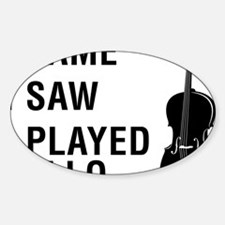 I-Came-I-Saw-I-Played-Cello-01-a Decal