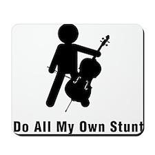 I-Do-All-My-Own-Stunts-06-a-01 Mousepad