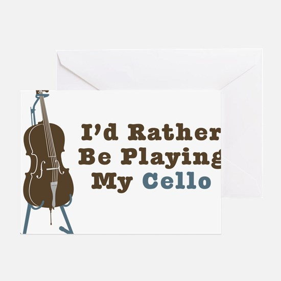 Id-Rather-Be-Playing-My-Cello Greeting Card