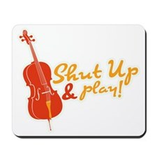 Shut-Up-And-Play Mousepad