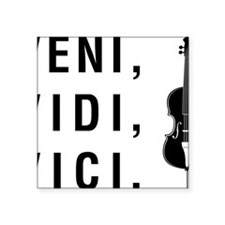 "Veni-Vidi-Vici-01-a Square Sticker 3"" x 3"""