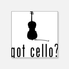 "Got-Cello-03-a Square Sticker 3"" x 3"""