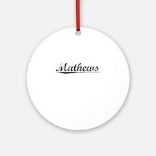 Mathews, Vintage Round Ornament