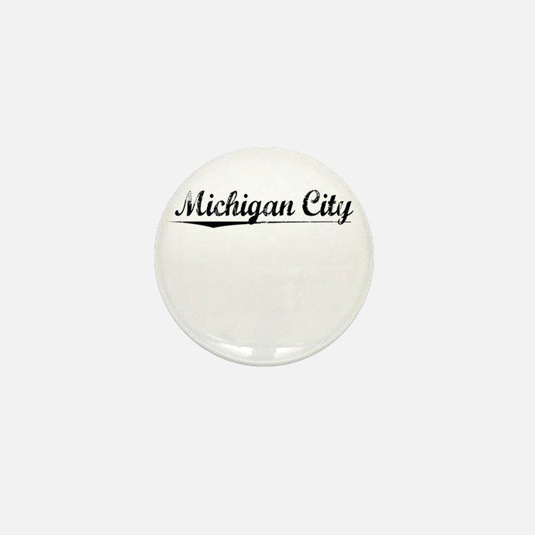 Michigan City, Vintage Mini Button
