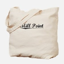 Mill Point, Vintage Tote Bag