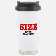 SIZE DOES MATTER! Travel Mug