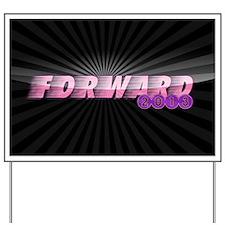 FORWARD Yard Sign