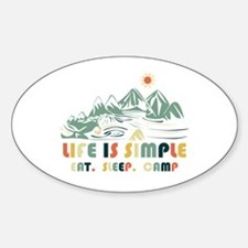 Life is simple.Eat. Sleep. Camp Decal