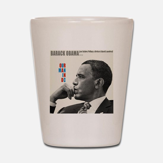 Barack Obama OUR MAN IN D.C. Jazz Album Shot Glass