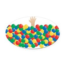 Ball Pit of Despair! Oval Car Magnet