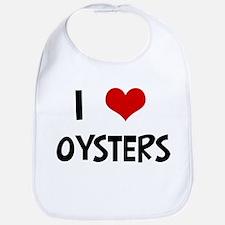 I Love Oysters Bib