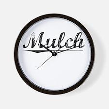 Mulch, Vintage Wall Clock