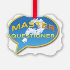 Master Questioner Ornament