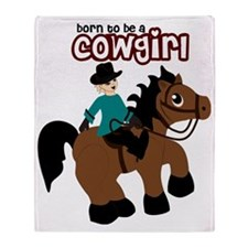 Born to be a Cowgirl Throw Blanket