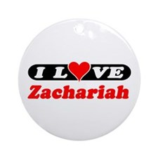 I Love Zachariah Ornament (Round)