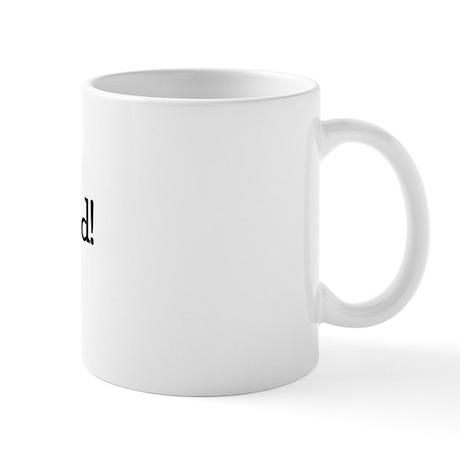 Call Your Dad! Mug