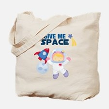 Give Me Space Girl Tote Bag