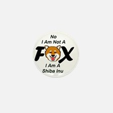 No I Am Not A Fox Mini Button