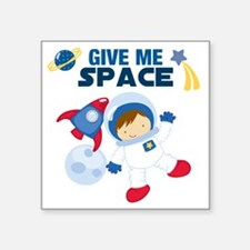 "Give Me Space Square Sticker 3"" x 3"""