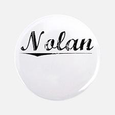 "Nolan, Vintage 3.5"" Button"