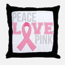 Peace Love Pink Throw Pillow