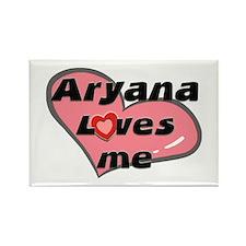 aryana loves me Rectangle Magnet