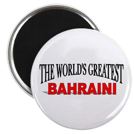 """The World's Greatest Bahraini"" Magnet"