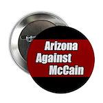 Arizona Against John McCain Button