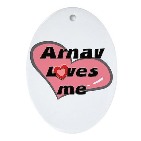 arnav loves me Oval Ornament