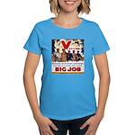 Same Big Job Women's Dark T-Shirt