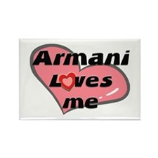 armani loves me Rectangle Magnet