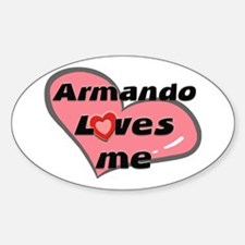 armando loves me Oval Decal
