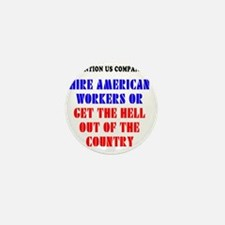 Hire American Workers Mini Button