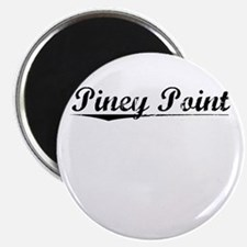 Piney Point, Vintage Magnet
