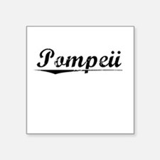 "Pompeii, Vintage Square Sticker 3"" x 3"""