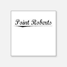 "Point Roberts, Vintage Square Sticker 3"" x 3"""