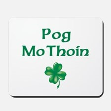 POG MO THOIN (KISS MY A**) Mousepad