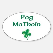 POG MO THOIN (KISS MY A**) Oval Decal