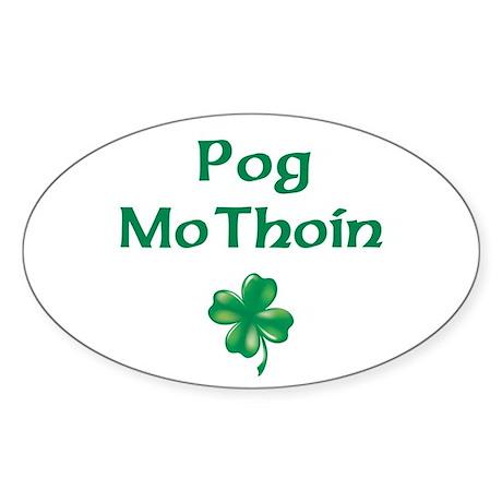 POG MO THOIN (KISS MY A**) Oval Sticker
